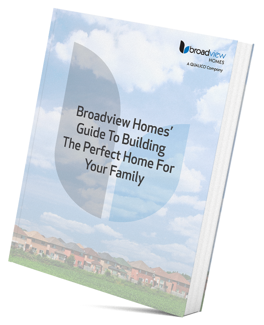 Broadview Homes' Guide To Building The Perfect Home For Your Family - cover image